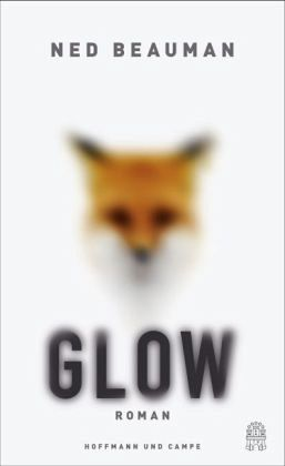 Glow – Ned Beauman