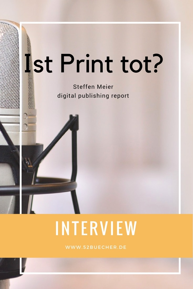 Ist Print tot? Interview mit Steffen Meier / digital publishing report